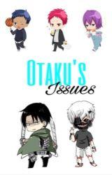 Otaku Issues by Akashi_Seijuuro