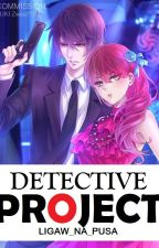 DETECTIVE PROJECT (ON-HOLD) by Ligaw_Na_Pusa