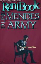 Rantbook d'une Mendes Army  by PrincessXMendes