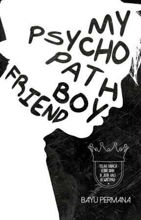 [BFS #2] : My Psychopath Boyfriend by BayuPermana31