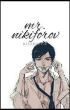 Mr. Nikiforov    Victuri AU by KatsukiVictor