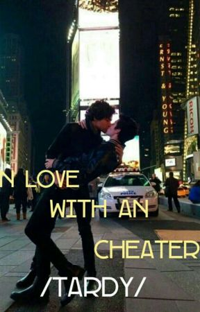 In Love with an cheater /Tardy/ by TheRealSoulsisters