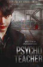 Psycho Teacher ♂ jungkook  by -psychohyuns
