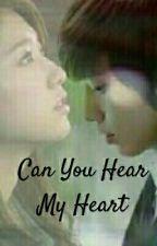 Can You Hear My Heart by minkuk10