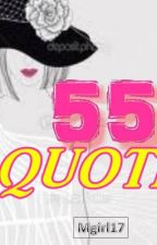 55 Quotes by Mgirl17