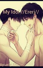 My Idol //Ereri// by PetraTelegram