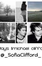 5 days || Michael Clifford by _SofiaClifford_