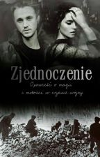 [T] [M] Zjednoczenie: Opowieść o magii i miłości w czasie wojny by ArcanumFelis25
