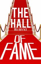 The Hall Of Fame by Rubyx1