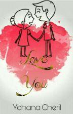 Love You {Complete} by yohana-cheril