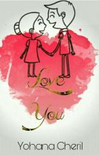 Love You {Complete} by yohana-cheril