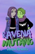 Mutano & Ravena  by JennaAramlis666