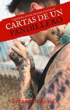 [ Cartas de un pandillero ] by SecretOfAlaska