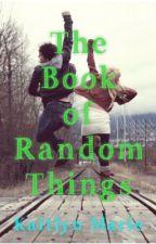 The Book of Random Things by SongofLightandShadow