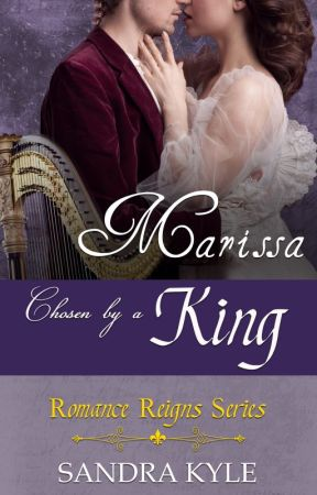 Marissa: Chosen By A King by TedraSan