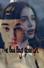 The Bad Boys Good Girl (A justin bieber fan fiction) by Madicami22