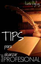 Tips para alcanzar nivel PROFESIONAL by L-ZigZag