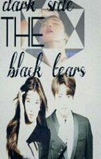 THE DARK SIDE/THE BLACK TEARS by ARMY868