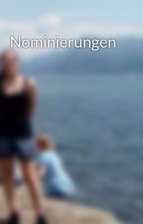 Nominierungen by sydiann