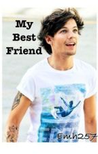 My Best Friend (Louis Tomlinson fanfic) by 5secondsofemily
