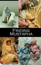 Finding Mustapha (EDITING)  by Hairanumar