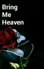 Bring Me Heaven by Saifanah_Handayani