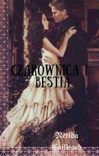 Czarownica i Bestia ✔ by NeridaCailleach