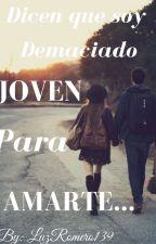 """""""Dicen que soy demaciado joven para amarte"""" (Asa Butterfield Y Tu) by LuzRomero139"""