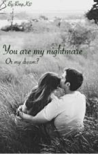 You are my nightmare by RmpK17