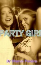 PARTY GIRL by SharonPereira