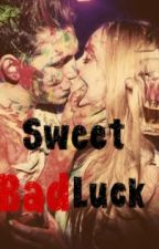 Sweet Bad Luck by GiselleLeroy