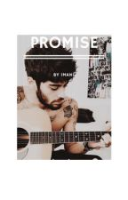 Promise | Z.M AU by BookOfBandz