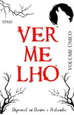 Vermelho by EEMineoO