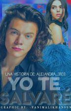 Yo Te Salvaré  #PNovel   #Shining2017 by Alejandra_3103