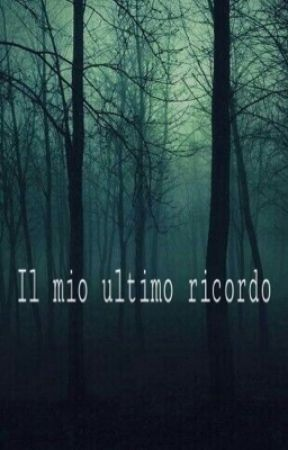 Il mio ultimo ricordo by Sweeeth