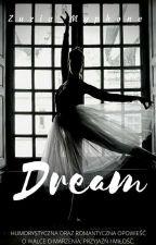 Dream [zakończone] by KaceyBrunner