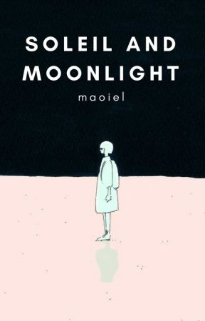 Soleil And Moonlight - Book 2 (Cell Phone Novel) by Maoiel
