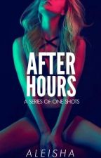 After Hours (18+) by seductate