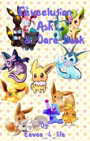 Eeveelution Ask and Dare book by Eevee_4_life