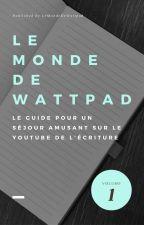 Le Monde De Wattpad by LesFillesQuiLisent