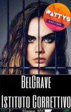BelGrave-Istituto Correttivo by Raven_RF