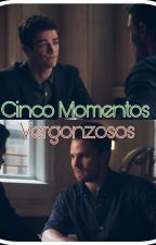 Cinco Momentos Vergonzosos (Olivarry) by Taisha_StarkTaisho