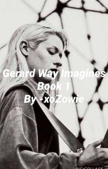 Gerard Way Imagines | Book 1 | COMPLETE ✔