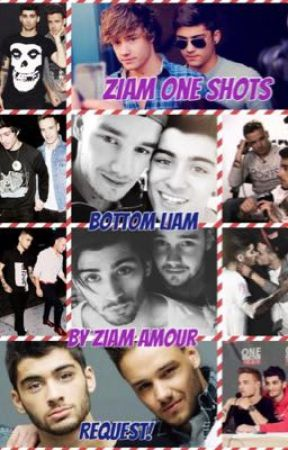 Ziam One Shots (Bottom Liam) by ZiamAmour