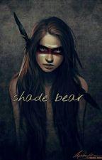 Shade Bear - Apachen fürchten sich nicht by elmyheart_