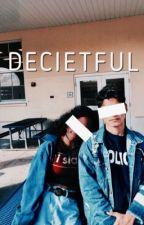 Deceitful  by SpeakingOfLove