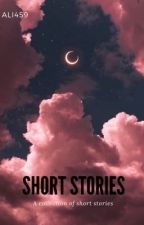 Short Stories  by Ali459