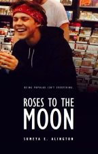 Roses to the Moon by sumeya-