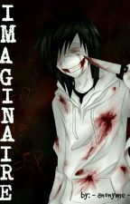 Imaginaire by -_anonyme_-