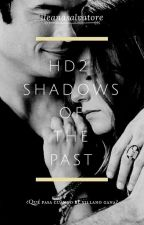 HD2 : Shadows of the past by ileanasalvatore